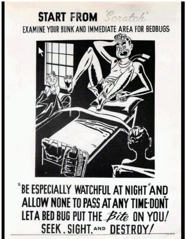 Fig. 5. Las chinches de cama eran un problema continuo para los militares. Este póster de la Segunda Guerra Mundial ordenaba a las tropas vigilar a los insectos en sus cuarteles (cortesía de E.J. Gerberg).